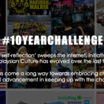 #10YEARCHALLENGE: Insights into the evolution of Malaysian culture